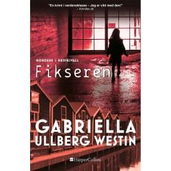 Fikseren - Morderne i Hudiksvall 3 - Paperback