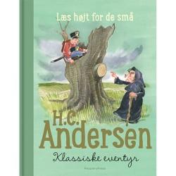 H. C. Andersen: klassiske eventyr - læs højt for de små - Indbundet