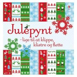 Julepynt - lige til at klippe, klistre og flette fra Alvilda