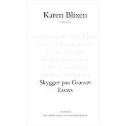 Skygger paa Græsset & Essays - Indbundet