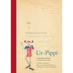 Ur-Pippi - Originalmanuskriptet til Pippi Langstrømpe - Indbundet