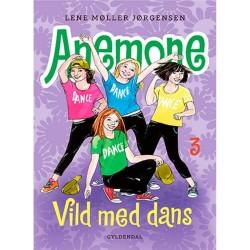 Vild med dans - Anemone 3 - Indbundet
